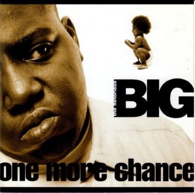 The Notorious B.I.G. – One More Chance (CDM) (1995-2001) (FLAC + 320 kbps)
