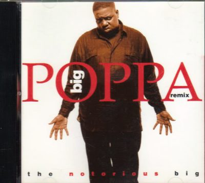 The Notorious B.I.G. – Big Poppa (Remix) (CDM) (1994-2001) (FLAC + 320 kbps)