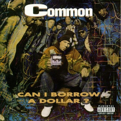 Common – Can I Borrow A Dollar? (CD) (1992) (FLAC + 320 kbps)