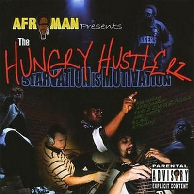 Afroman Presents – Hungry Hustler: Starving Is Motivation (CD) (2004) (320 kbps)