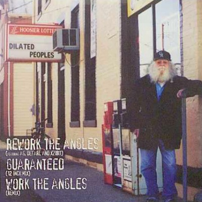 Dilated Peoples – Rework The Angles / Guaranteed (12 Inch Mix) / Work The Angles (Remix) (VLS) (1999) (FLAC + 320 kbps)