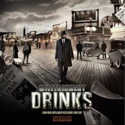 N.O.R.E. & Militainment Presents – Drinks EP (2014) (iTunes)