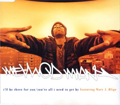 Method Man – I'll Be There For You / You're All I Need To Get By (UK CDS Part 1) (1995) (FLAC + 320 kbps)