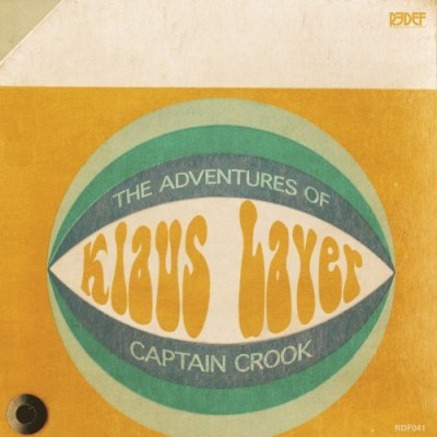 Klaus Layer – The Adventures Of Captain Crook (Vinyl) (2013) (320 kbps)
