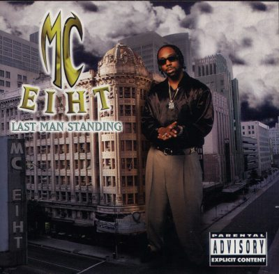 MC Eiht – Last Man Standing (CD) (1997) (FLAC + 320 kbps)