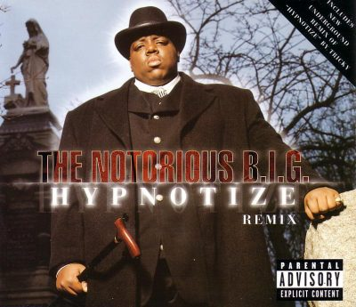 The Notorious B.I.G. – Hypnotize (Remix) (CDS) (1997) (FLAC + 320 kbps)