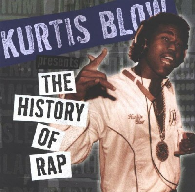 Kurtis Blow ‎Presents – The History Of Rap, Vol. 2: The Birth Of Rap Record (CD) (1997) (320 kbps)