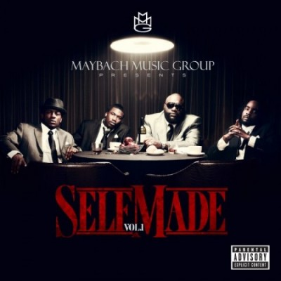 Maybach Music Group Presents – Self Made, Vol. 1 (CD) (2011) (FLAC + 320 kbps)