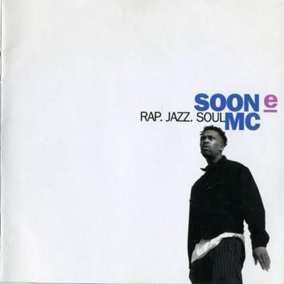 Soon E MC – Rap. Jazz. Soul (CD) (1992) (FLAC + 320 kbps)