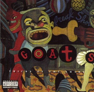 The Goats – Tricks Of The Shade (CD) (1992) (FLAC + 320 kbps)
