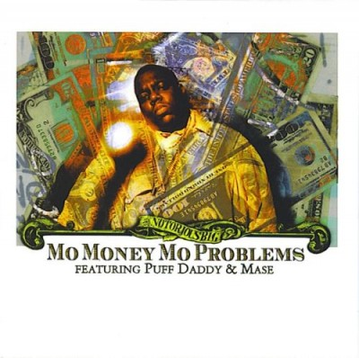 Notorious B.I.G. – Mo Money Mo Problems (CDS) (1997) (FLAC + 320 kbps)