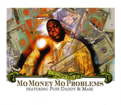 Notorious B.I.G. – Mo Money Mo Problems (EU CDM) (1997) (FLAC + 320 kbps)