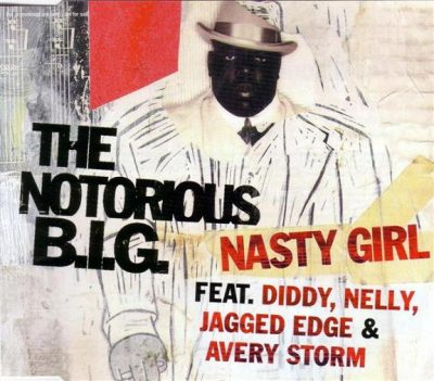 The Notorious B.I.G. – Nasty Girl (CDS) (2005) (FLAC + 320 kbps)