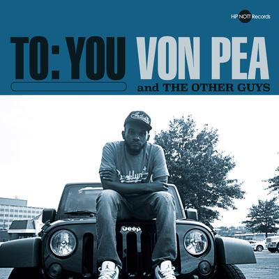 Von Pea & The Other Guys – To You (WEB) (2014) (FLAC + 320 kbps)