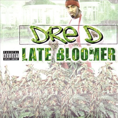 Young Dre D – Late Bloomer (CD) (2003) (FLAC + 320 kbps)