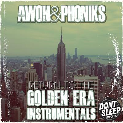 Awon & Phoniks – Return To The Golden Era: Instrumentals (WEB) (2014) (FLAC + 320 kbps)