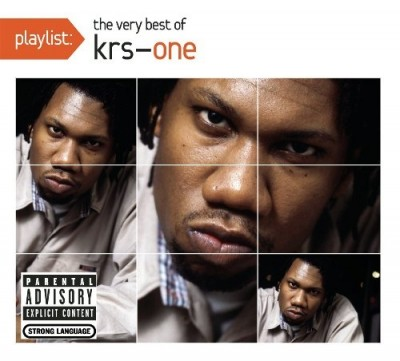 KRS-One – Playlist: The Very Best Of KRS-One (CD) (2010) (FLAC + 320 kbps)