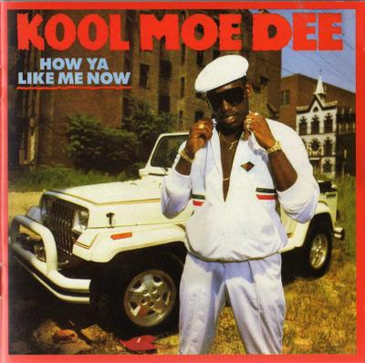 Kool Moe Dee – How Ya Like Me Now (Expanded Edition CD) (1987-2014) (FLAC + kbps)