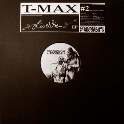 T-Max – Live Wire EP (Vinyl) (2014) (FLAC + 320 kbps)