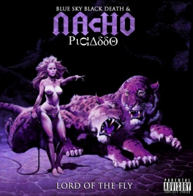 Nacho Picasso & Blue Sky Black Death – Lord Of The Fly (WEB) (2012) (FLAC + 320 kbps)