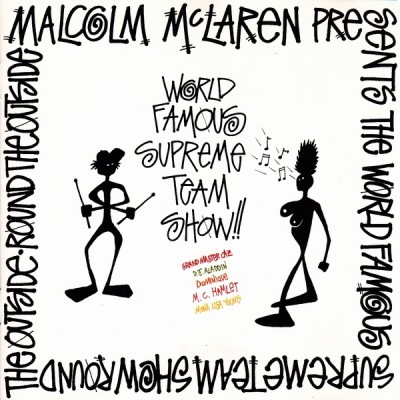 Malcolm McLaren - World Famous Supreme Team Show Round The Outside!