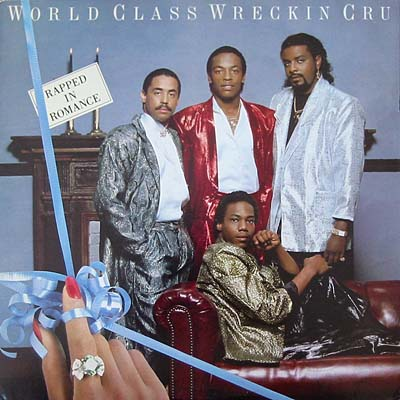 The World Class Wreckin' Cru – Rapped In Romance (Vinyl) (1986) (FLAC + 320 kbps)