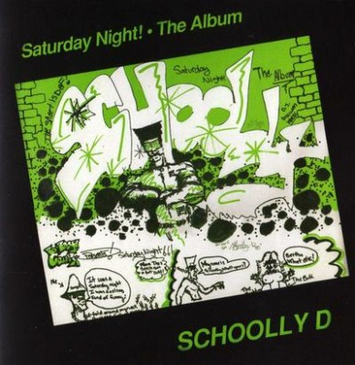 Schoolly D – Saturday Night! The Album (Expanded Edition CD) (1986-2014) (FLAC + 320 kbps)