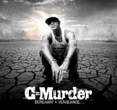 C-Murder – Screamin' 4 Vengeance (CD) (2008) (FLAC + 320 kbps)