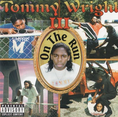 Tommy Wright III – On The Run (CD) (1996) (FLAC + 320 kbps)