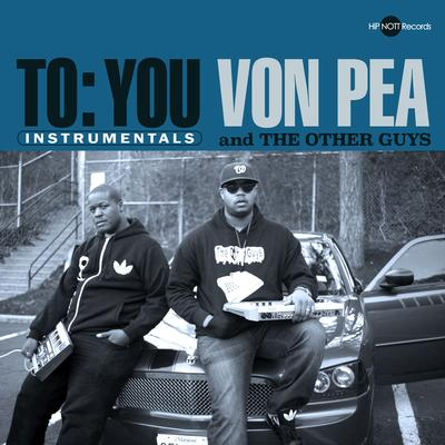 Von Pea & The Other Guys – To You (Instrumentals) (WEB) (2014) (FLAC + 320 kbps)