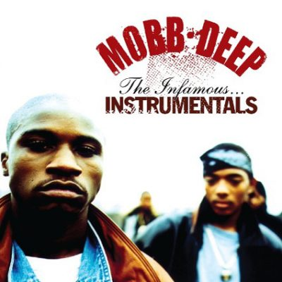 Mobb Deep – The Infamous…Instrumentals (CD) (2009) (FLAC + 320 kbps)