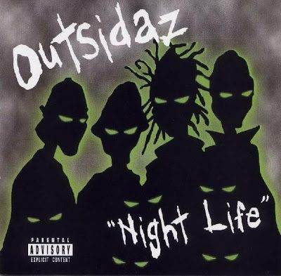 Outsidaz – Night Life EP (CD) (1999) (FLAC + 320 kbps)