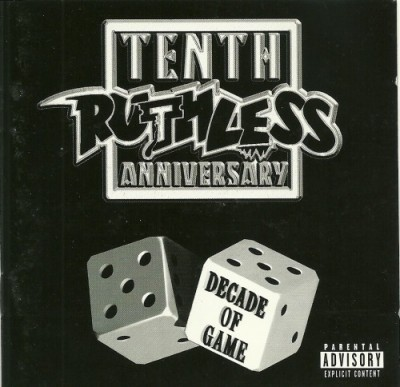 VA – Ruthless Records Tenth Anniversary: Decade Of Game (2xCD) (1998) (FLAC + 320 kbps)