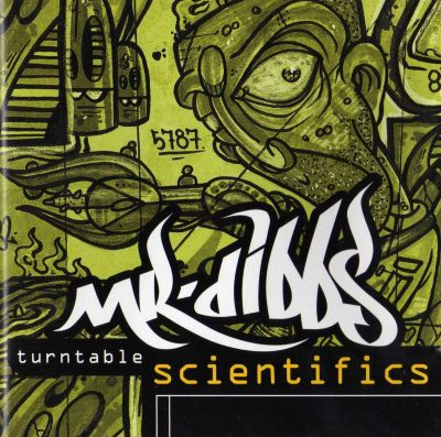 Mr. Dibbs – Turntable Scientifics (1995-1998 RE) (CD) (FLAC + 320 kbps)