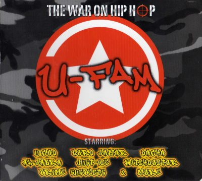 U-Fam – The War On Hip Hop (2007) (CD) (FLAC + 320 kbps)