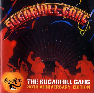 The Sugarhill Gang – 30th Anniversary Edition (1980-2010 RE) (CD) (FLAC + 320 kbps)