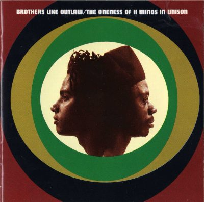 Brothers Like Outlaw – The Oneness Of II Minds In Unison (1992) (CD) (FLAC + 320 kbps)