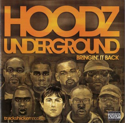 Hoodz Underground – Bringin' It Back (2006) (CD) (FLAC + 320 kbps)