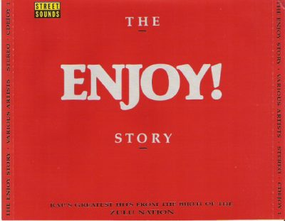 VA – The Enjoy! Story: Rap's Greatest Hits From The Birth Of The Zulu Nation (2xCD) (1988) (320 kbps)