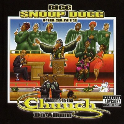 Bigg Snoop Dogg Presents - Welcome To Tha Chuuch Da Album