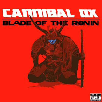 Canibal Ox - Blade Of The Ronin