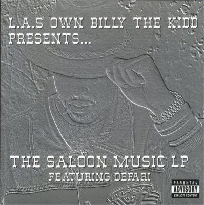 L.A.'s Own Billy The Kidd Presents… – The Saloon Music LP Featuring Defari (CD) (2000) (320 kbps)