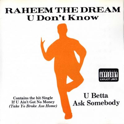 Raheem The Dream – U Don't Know U Betta Ask Somebody (1992) (CD) (FLAC + 320 kbps)