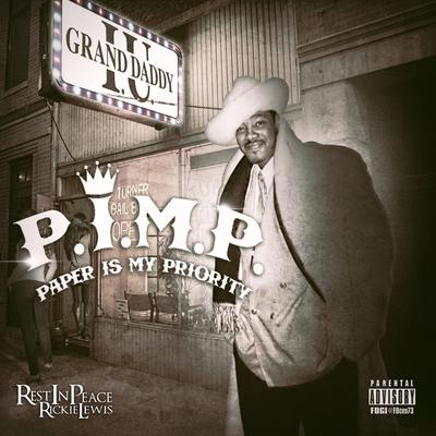 Grand Daddy I.U. – P.I.M.P. (Paper Is My Priority) (CD) (2015) (FLAC + 320 kbps)