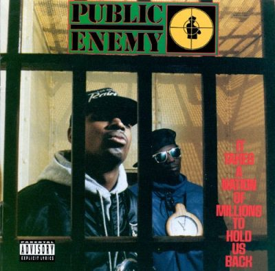 Public Enemy – It Takes A Nation Of Millions To Hold Us Back (CD) (1988) (FLAC + 320 kbps)