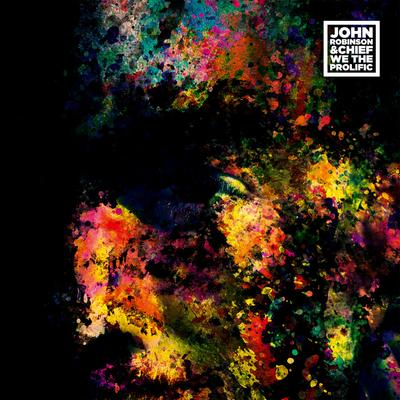 John Robinson & Chief – We The Prolific (CD) (2015) (FLAC + 320 kbps)