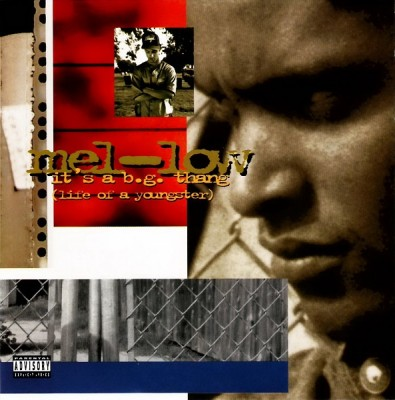 Mel-Low – It's A B.G. Thang (Life Of A Youngster) (CD) (1995) (320 kbps)