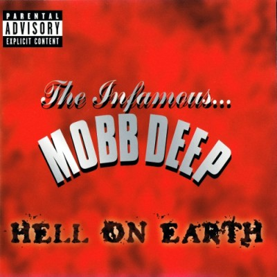 Mobb Deep – Hell On Earth (European Edition CD) (1996) (FLAC + 320 kbps)