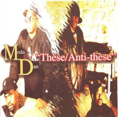 Moda & Dan – These / Anti-These (CD) (1996) (FLAC + 320 kbps)