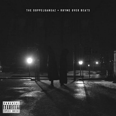 The Doppelgangaz – Rhyme Over Beats (WEB) (2015) (320 kbps)